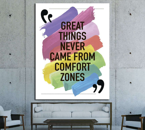 Great things never came from comfort zones Motivational quote №4600 Ready to Hang Canvas Print