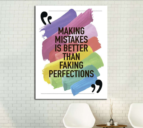Making mistakes is better than faking perfections №4602 Ready to Hang Canvas Print