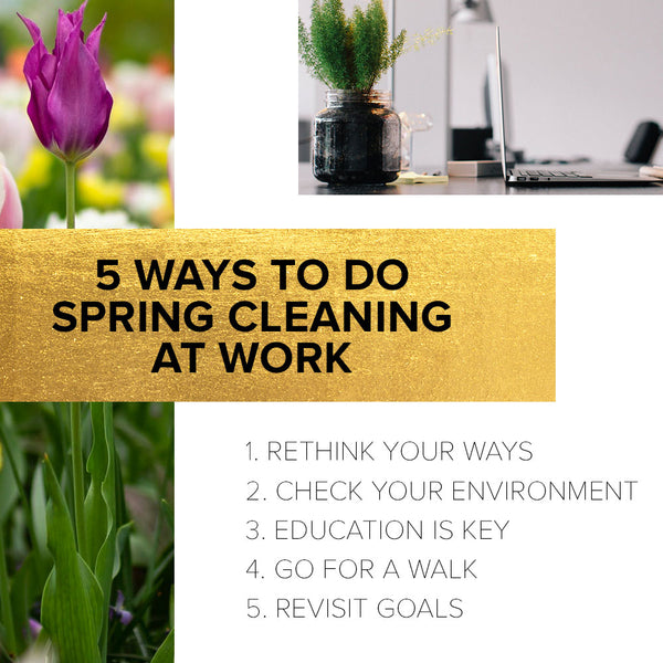 5 Ways to do Spring Cleaning at work