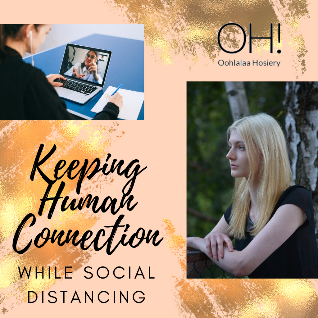 Keeping Human Connection While Social Distancing