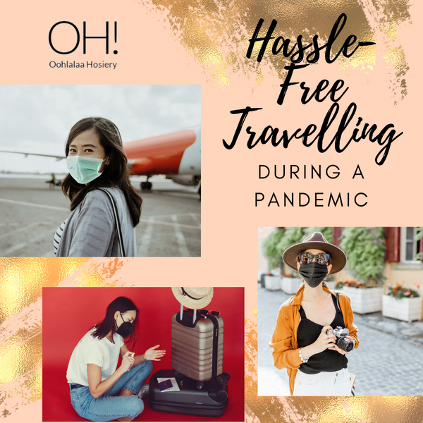 Hassle-Free Travelling During a Pandemic