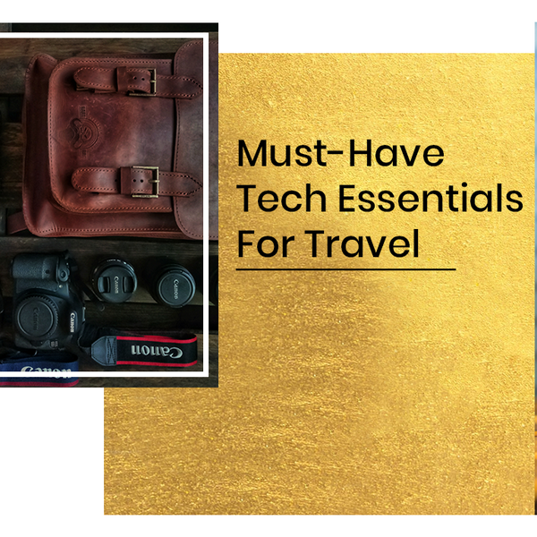 Must-Have Tech For Travel