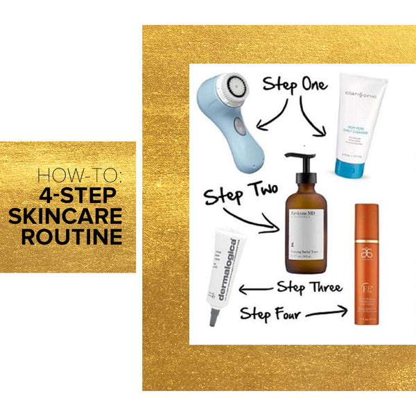 How-To: 4-Step Skincare Routine