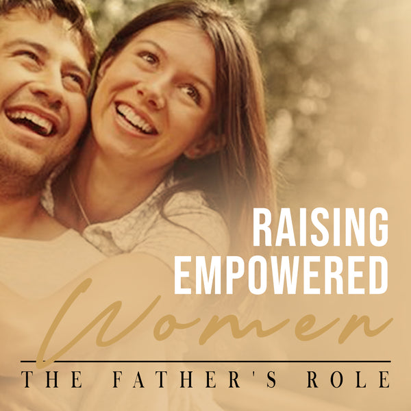 Raising Empowered Women