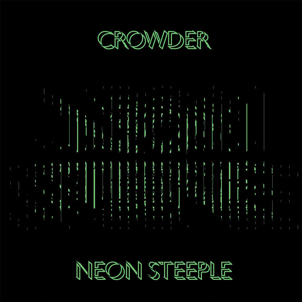 Crowder - Neon Steeple (Double Vinyl)