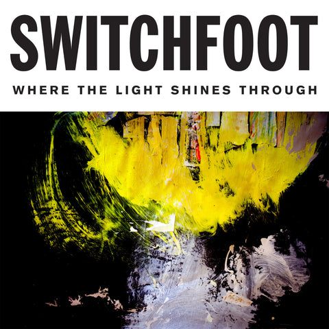 Switchfoot - Where The Light Shines Through (Vinyl)