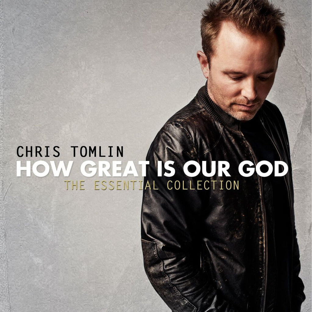 Chris Tomlin - How Great Is Our God: The Essential Collection Digital