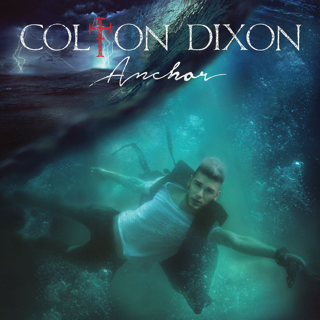 Colton Dixon - Anchor Digital