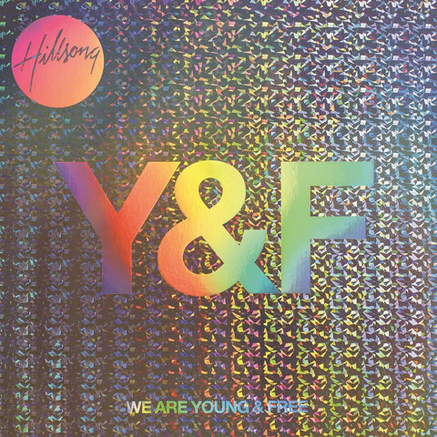 Hillsong Young & Free - We Are Young & Free Digital