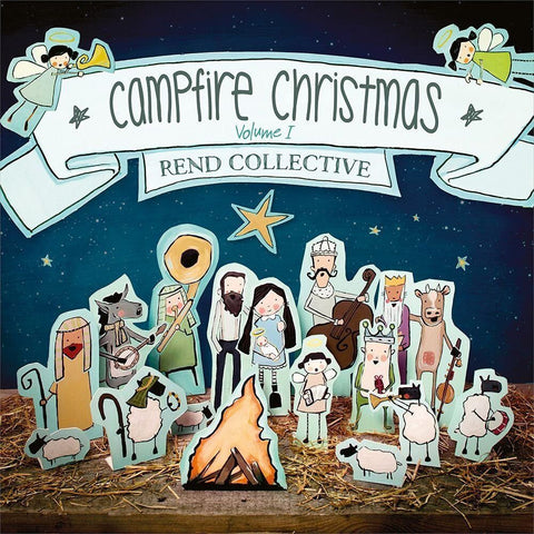 Rend Collective - Campfire Christmas (Vol. 1)
