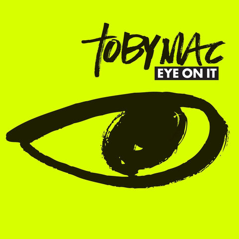 TobyMac - Eye On It Digital