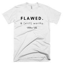 Flawed & Still Worthy Tee - Helluva Vibe Apparel