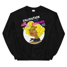 Validation Is For Parking Sis Graphic Sweatshirt - Helluva Vibe Apparel