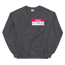 I'M SPEAKING NAME TAG Sweatshirt