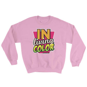 In Living Color 90's Inspired Sweatshirt - Helluva Vibe Apparel