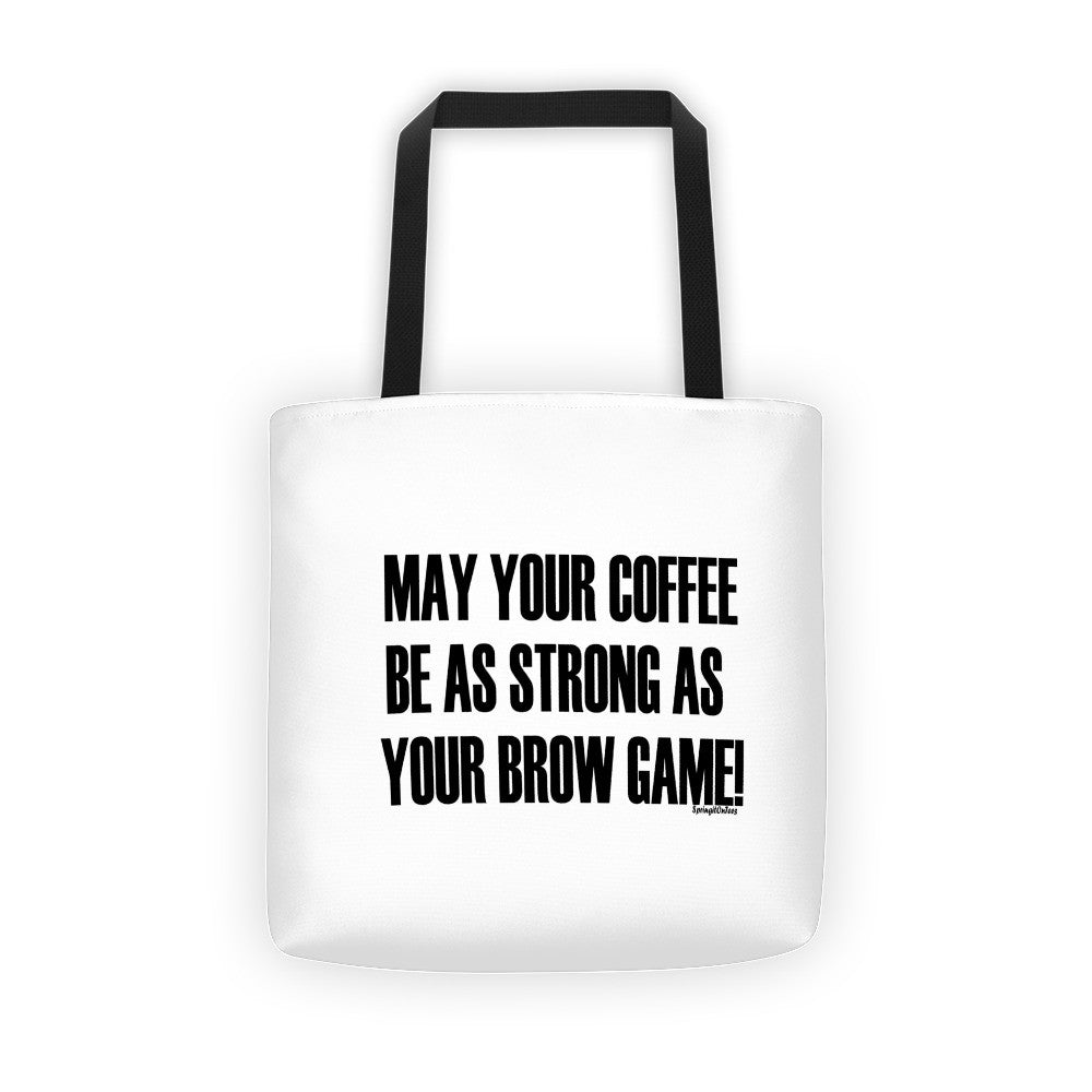 May Your Coffee Be As Strong Tote bag - Springitontees.com