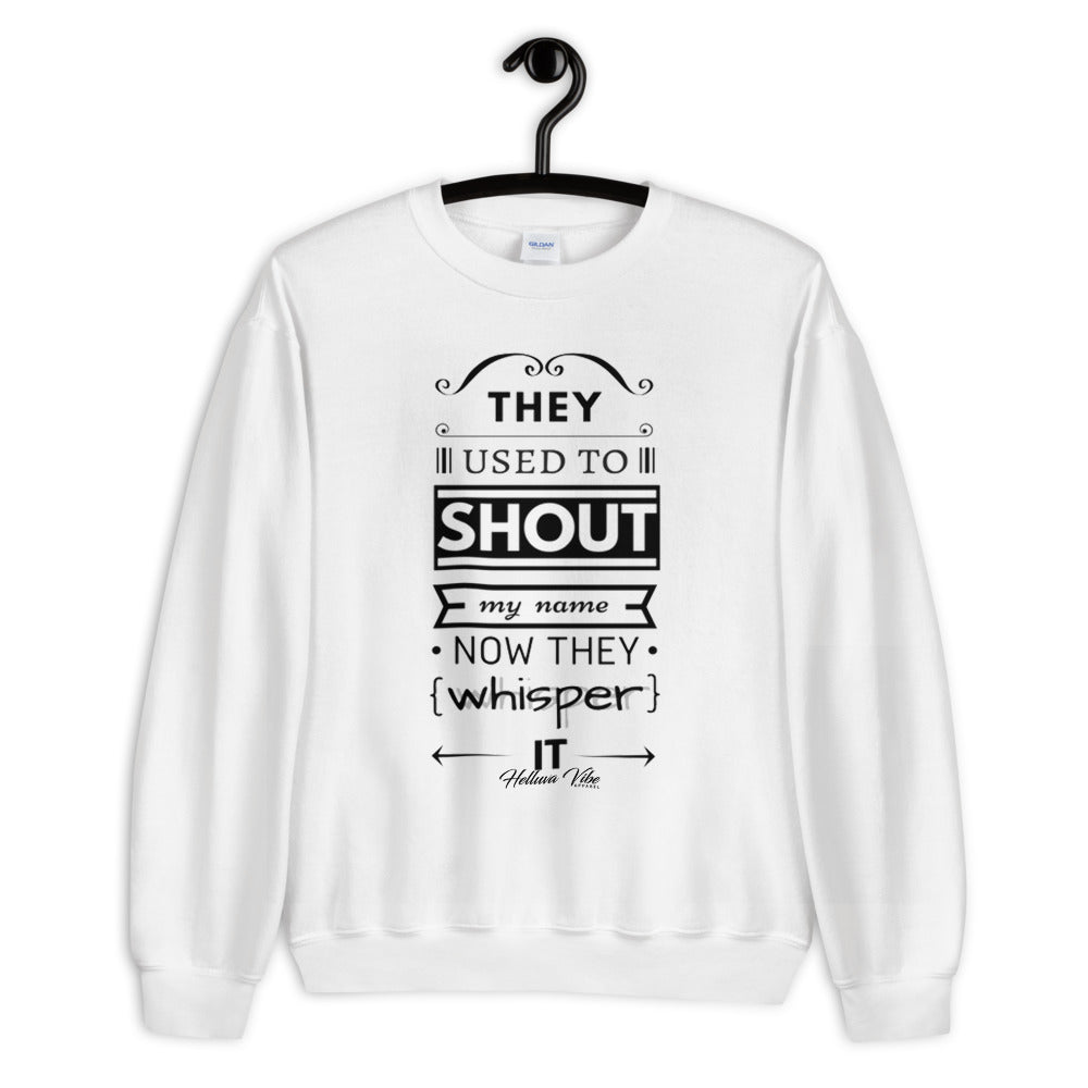 They Used to Shout My Name Letter Print Sweatshirt