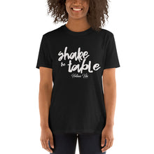 Shake The Table T-Shirt - Helluva Vibe Apparel