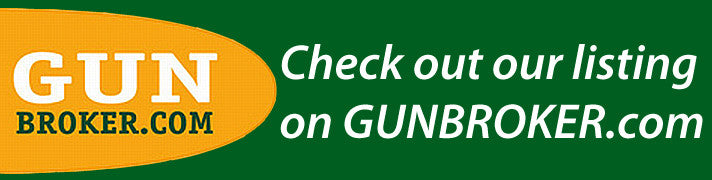 Check out our Gun Broker auctions.