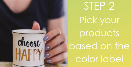 Step 2 Pick your products based on label color.