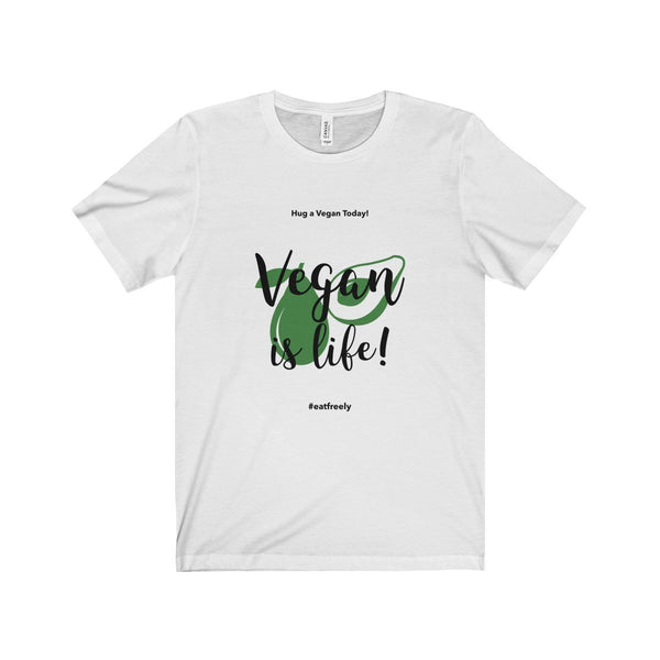 Vegan Is Life Unisex Jersey Short Sleeve Tee - Lose A Pound Daily