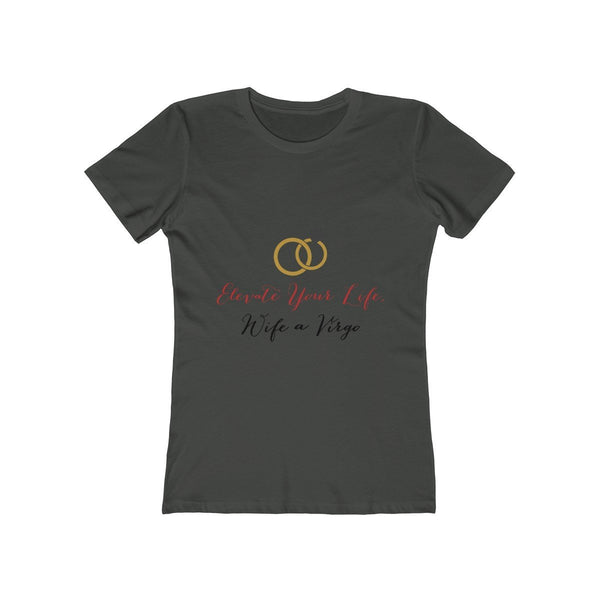 Elevate Your Life, Wife a Virgo Women's The Boyfriend Tee - Lose A Pound Daily