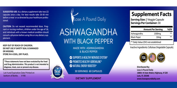 BOGO Ashwagandha with Black Pepper - Lose A Pound Daily