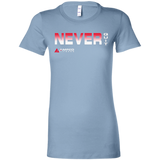 Never Quit- Ladies' Favorite T-Shirt