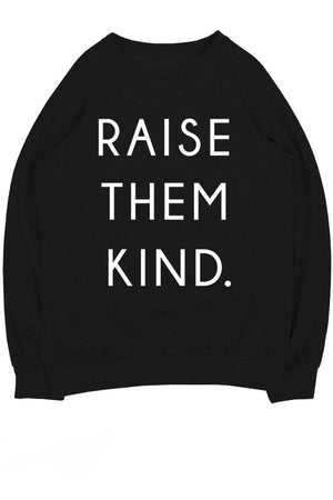 Raise Them Kind Sweater