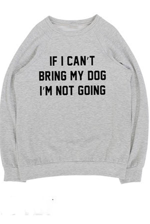 If I Can't Bring My Dog Sweater
