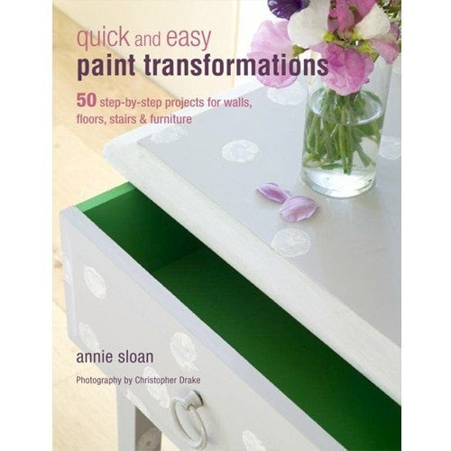 Annie Sloan Book Quick and Easy Paint Transformations