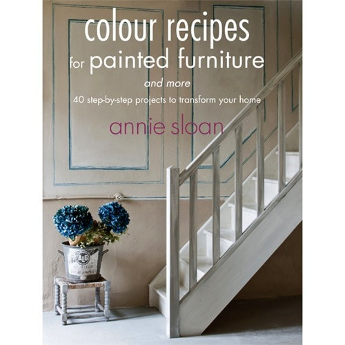 Color Recipes for Painted Furniture Book by Annie Sloan