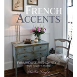 Book - French Accents: Farmhouse French Style For Today's Home