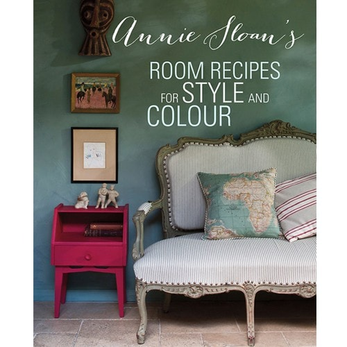 Room Recipes for Style and Color by Annie Sloan