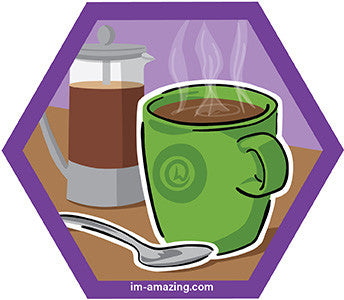 Mug of coffee and French press on hexagon magnet, I'm amazing magnetic personality