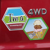I'm a and ice cream lover magnet on car