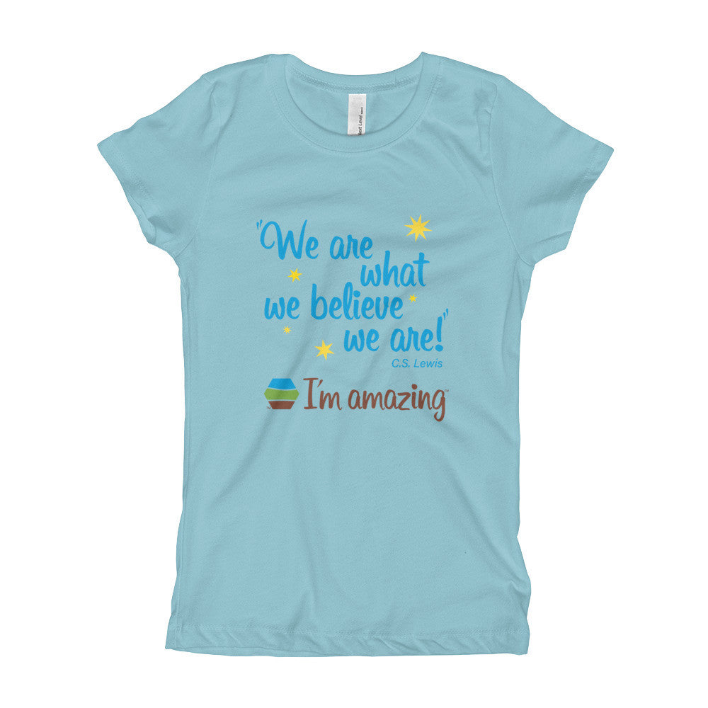 """We are what we believe we are!"" CS Lewis quote and I'm amazing logo on light blue girl's tshirt"