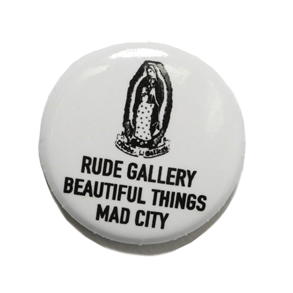 RUDE GALLERY - CAN BADGE