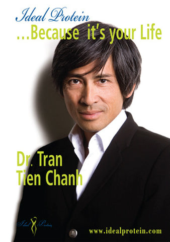 Dr. Tran - Ideal Protein: Because its Your Life