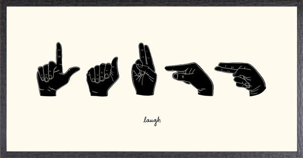 SIGN LANGUAGE III - LAUGH