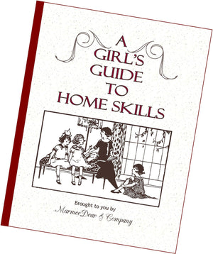 A Girl's Guide to Home Skills