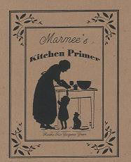 Marmee's Kitchen Primer