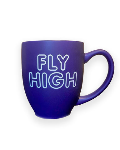 FLY HIGH coffee mug