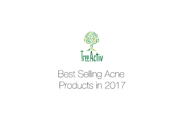 TreeActiv is listing down our top five selling acne treatment products in 2017.