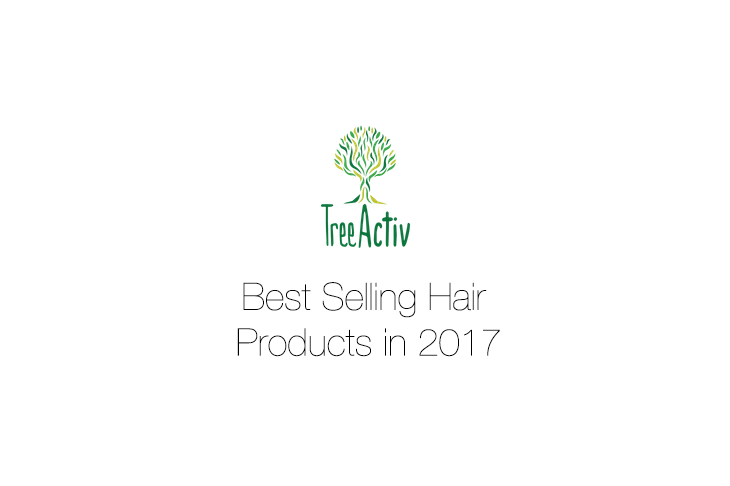 TreeActiv's Best Selling Hair Products in 2017