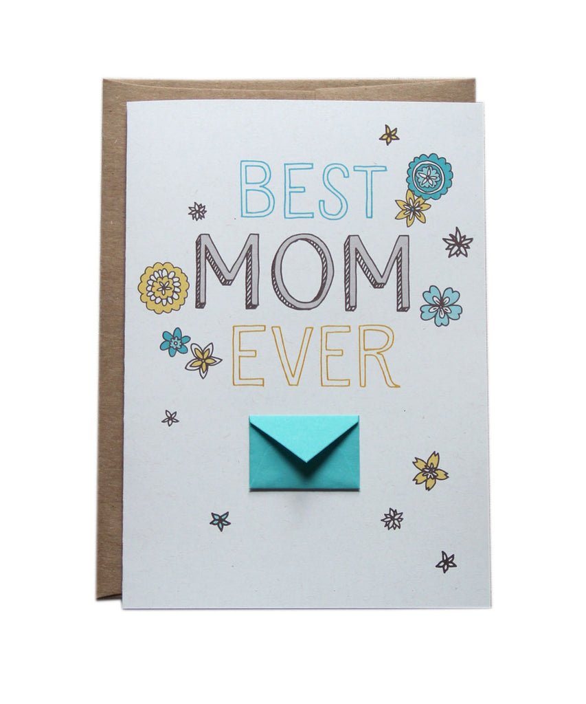 Best Mom Ever Floral - Tiny Envelope Mother's Day Card
