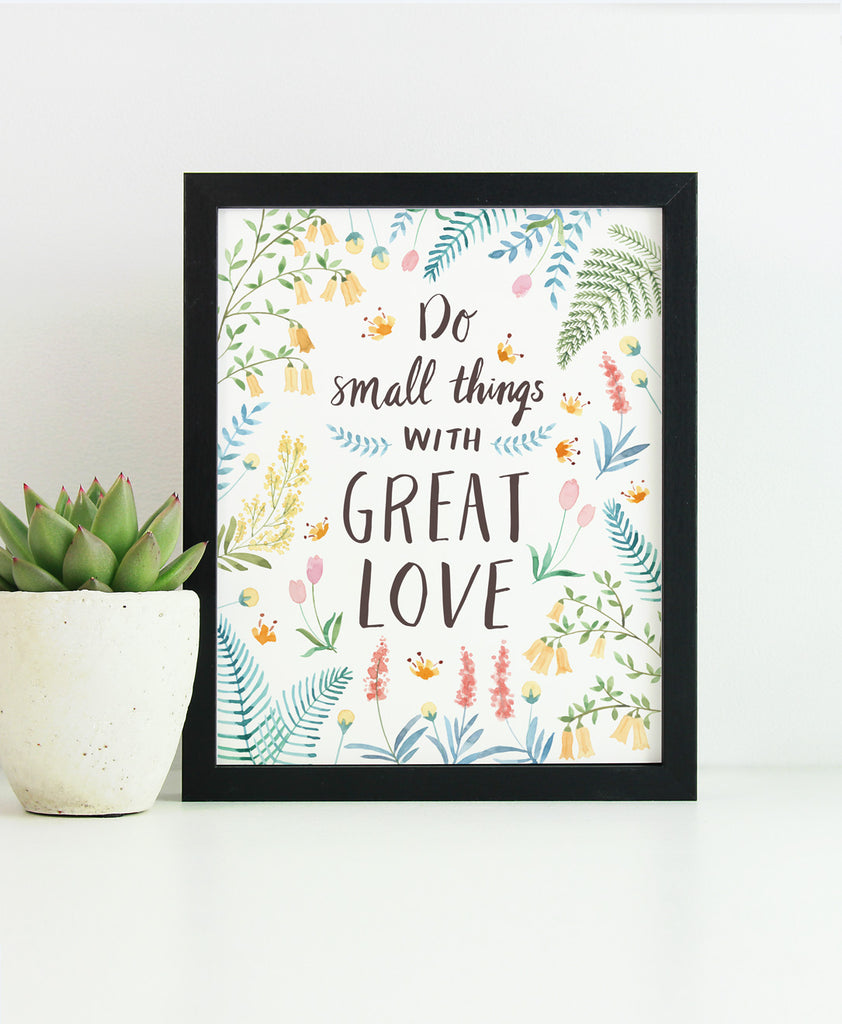 Do Small Things - Art Print