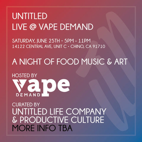 Δ Y Δ K O | 彩子 , UNTITLED LIFE & PRODUCTIVE CULTURE @ Vape Demand