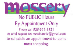 Mossery Hours - By Appointment Only