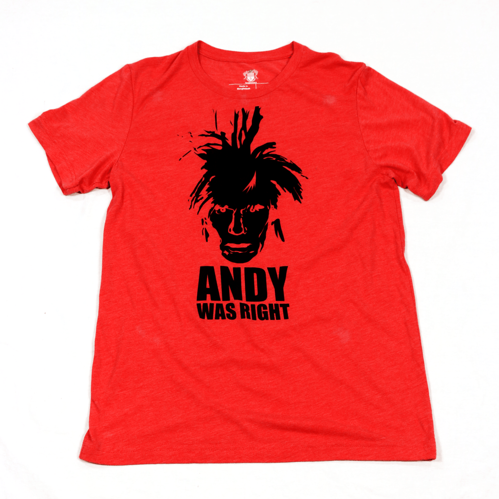 Andy Was Right T-Shirt
